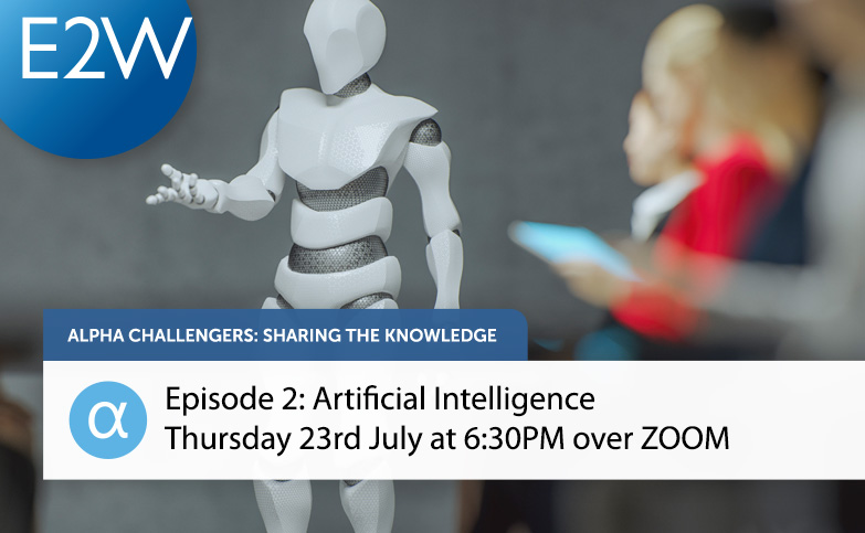 Alpha Challengers – Sharing the Knowledge Episode 2: Artificial Intelligence