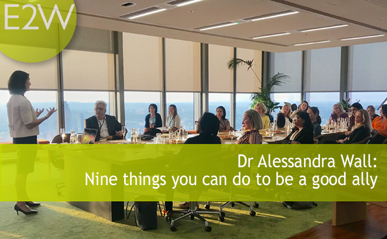 Dr Alessandra Wall - Nine things you can do to be a good ally