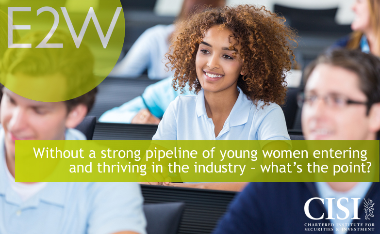 Without a strong pipeline of young women entering and thriving in the industry – what's the point?