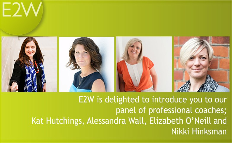 E2W is delighted to introduce you to our panel of professional coaches.