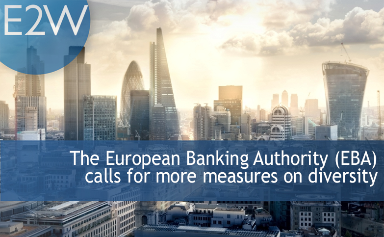 The European Banking Authority (EBA) calls for measures to ensure a more diverse management body in institutions