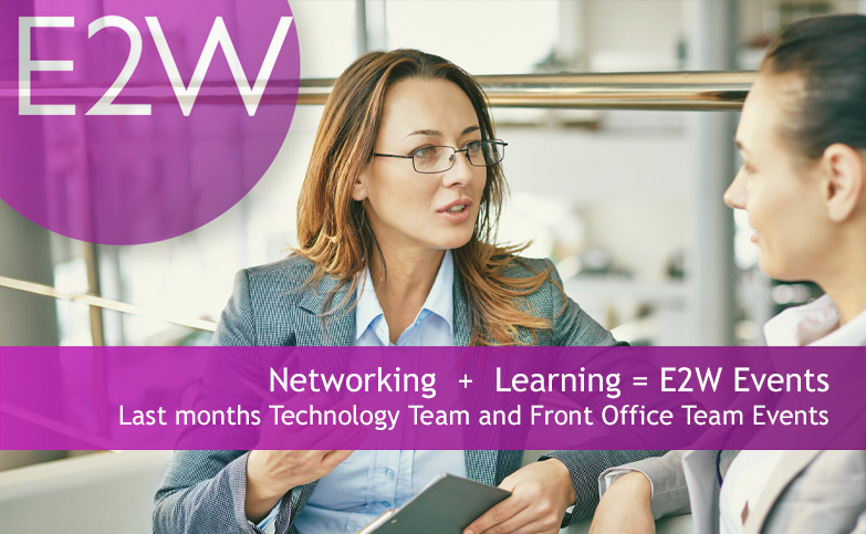 Networking + learning = E2W Event