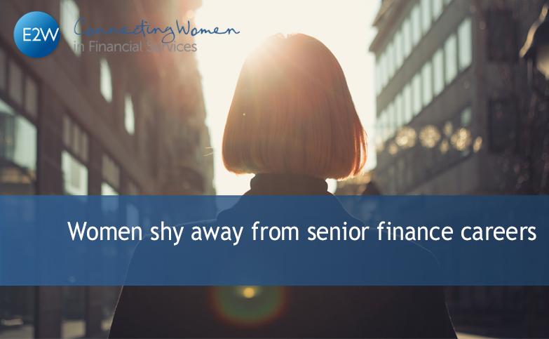 Women shy away from senior finance careers