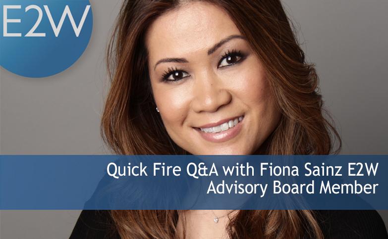 Quick fire Q&A with Fiona Sainz, E2W Advisory Board member