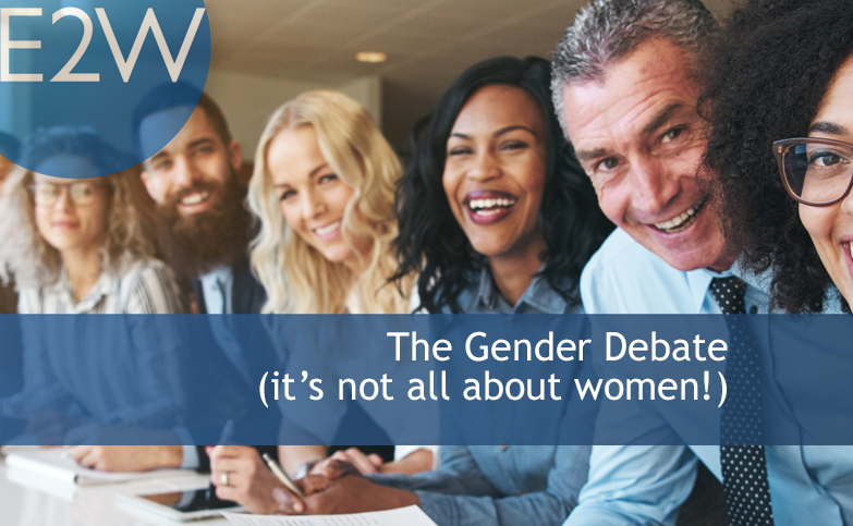"The Gender Debate (it's not all about women!) - ""Behind every great man is a great woman,"""
