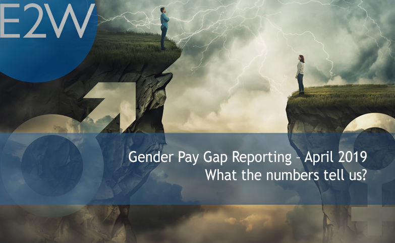Gender Pay Gap Reporting – April 2019 What the numbers tell us?
