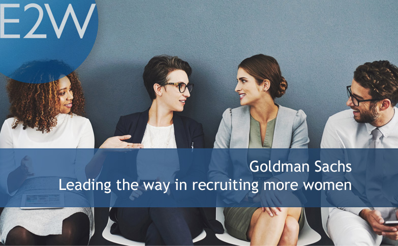 Goldman Sachs leading the way in recruiting more women