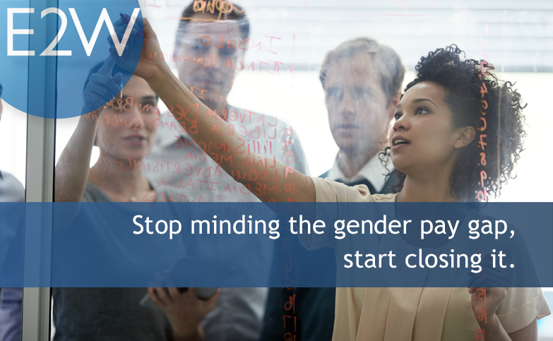Stop minding the gender pay gap, start closing it.