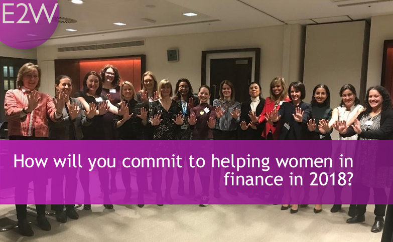 How will you commit to helping women in finance in 2018?