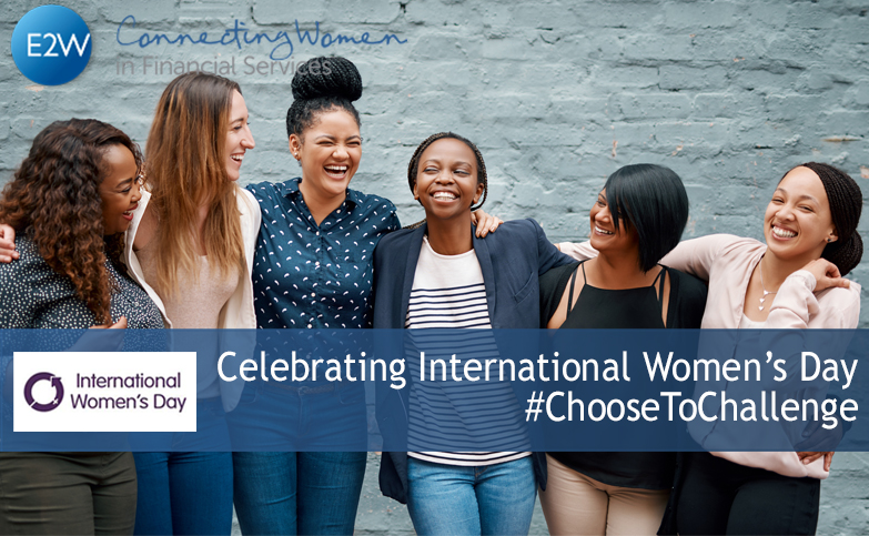 International Women's Day 2021 #ChooseToChallenge