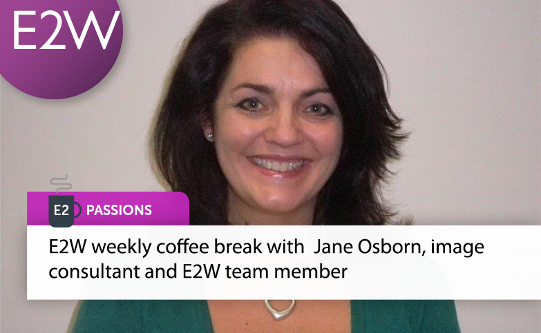 Weekly Virtual Coffee Break – Jane Osborn, image consultant and E2W team member