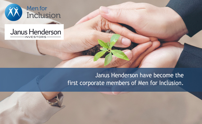 Janus Henderson have become the first corporate members of Men for Inclusion.
