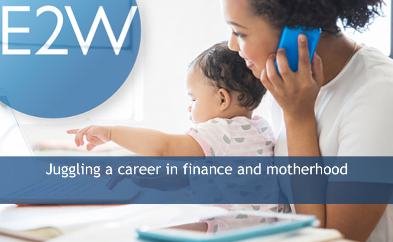 Juggling a career in finance and motherhood