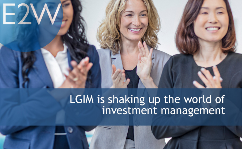 LGIM is shaking up the world of investment management