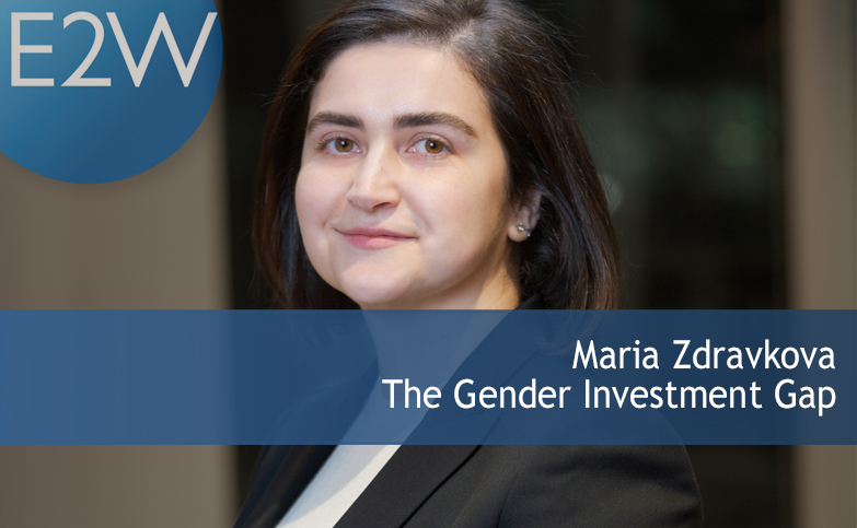 Maria Zdravkova - The Gender Investment Gap