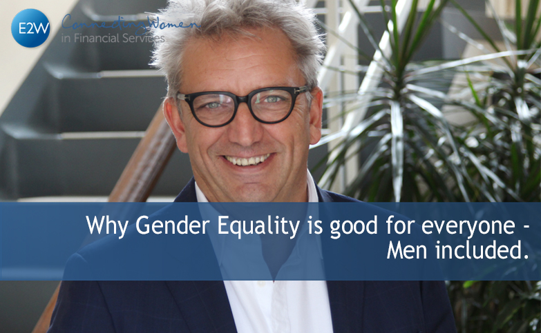 Why Gender Equality is good for everyone - Men included.