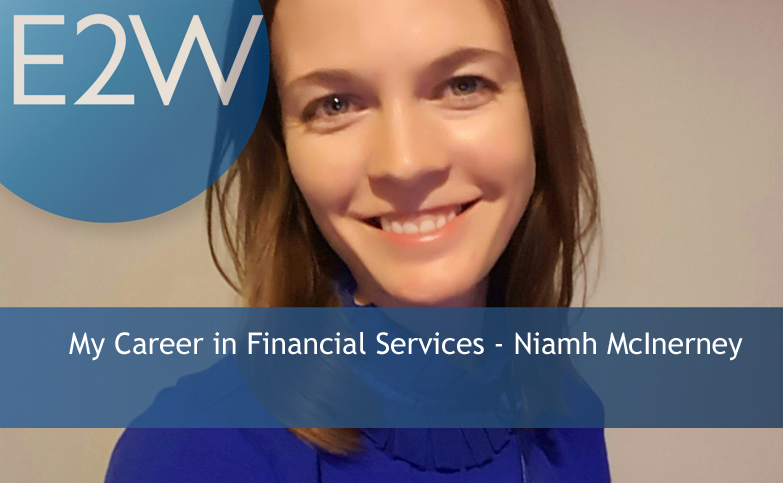 I started my banking career at Goldman Sachs in 2007 - Niamh McInerney
