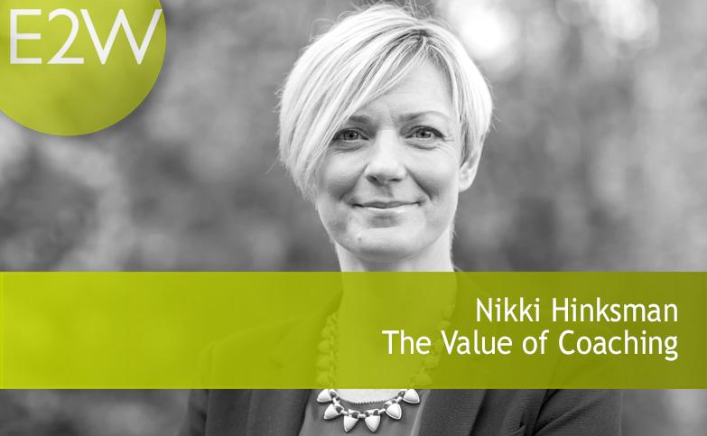 Nikki Hinksman - The Value of Coaching