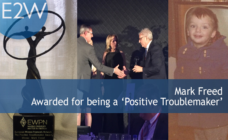 Mark Freed - Awarded for being a 'Positive Troublemaker'!