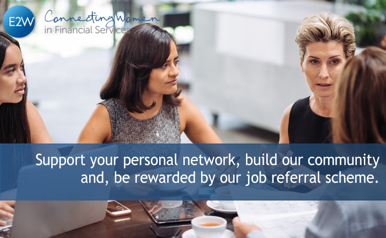Support your personal network, build our community and, be rewarded by our job referral scheme.