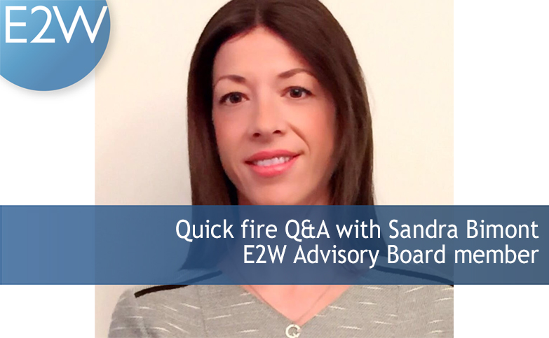 Quick fire Q&A with Sandra Bimont, E2W Advisory Board member