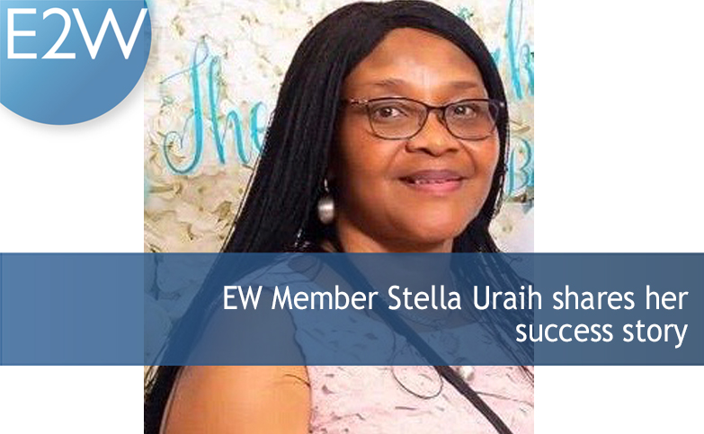 E2W member Stella Uraih shares her success story