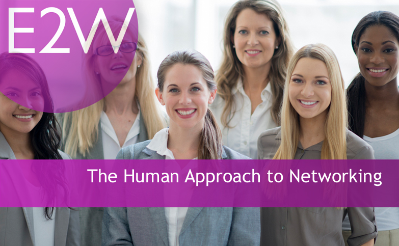 The Human Approach to Networking