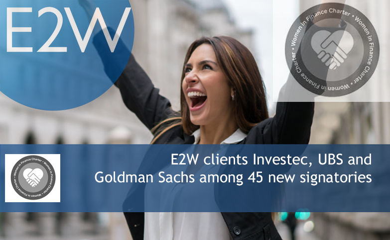 E2W clients Investec, UBS and Goldman Sachs among 45 new signatories