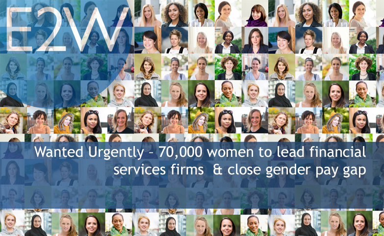 Wanted Urgently – 70,000 women to lead financial services firms