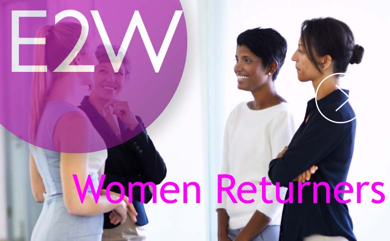 What do Women Returners Want?