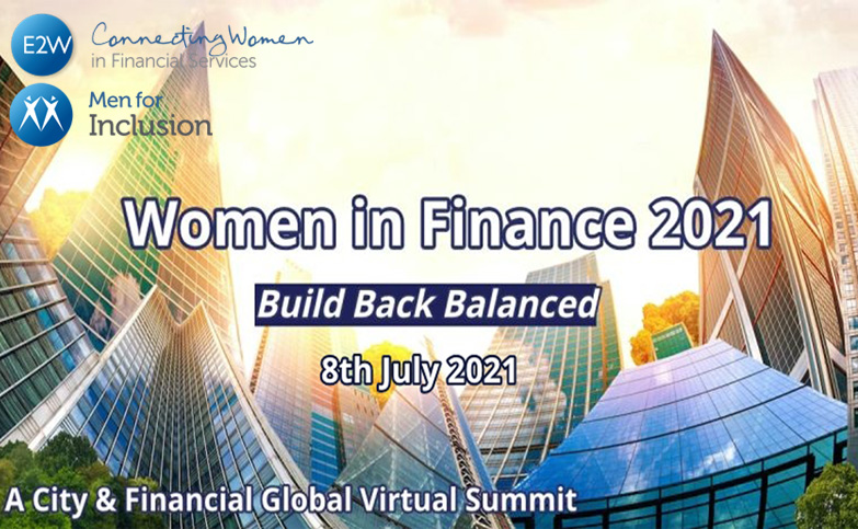 Women in Finance Summit 2021 - Discounted Tickets for E2W and Men for Inclusion Members
