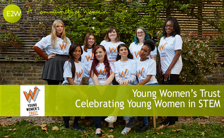 Young Women's Trust - Celebrating Young Women in STEM