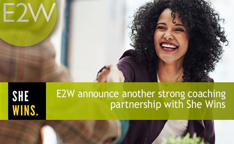 E2W announce another strong coaching partnership with She Wins