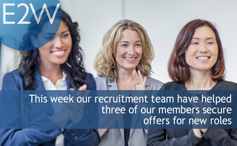 This week our recruitment team have helped three of our members secure offers