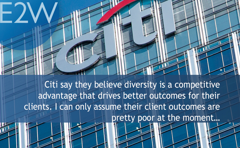 Citi say diversity is a competitive advantage…