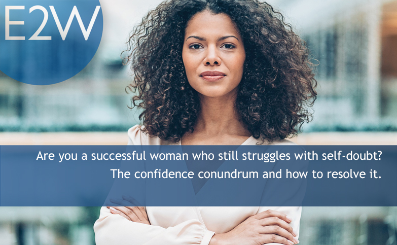 Are you a successful woman who still struggles with self-doubt?