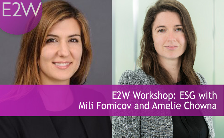 E2W Workshop: ESG with Mili Fomicov and Amelie Chowna