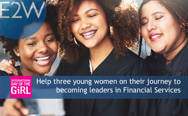 Help three young women on their journey to becoming leaders in Financial Services