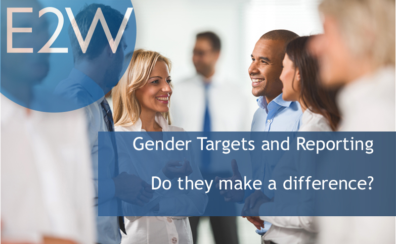 Gender Targets and Reporting: Do they make a difference?