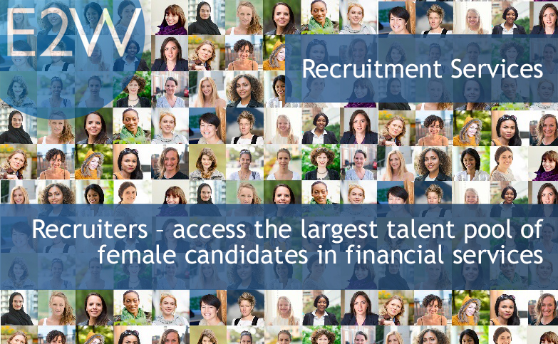 Recruiters – access the largest talent pool of female candidates in financial services