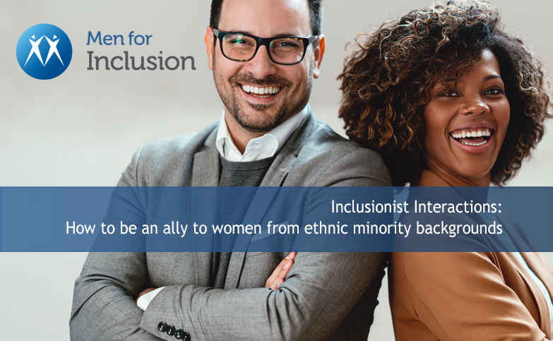 Inclusionist Interactions session: How to be an ally to women from ethnic minority backgrounds.