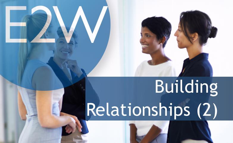Career Conversations: (2) Professional Networking: Building Relationship (week 2)