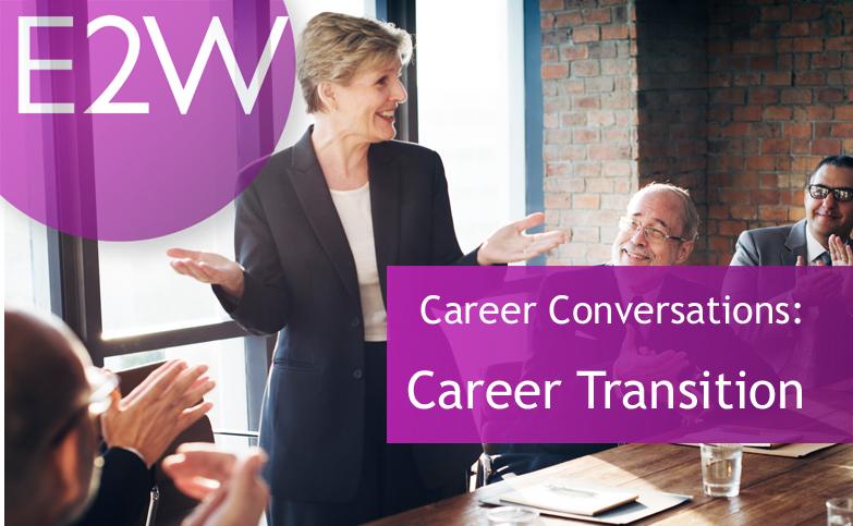 Career Conversation: Career Transition