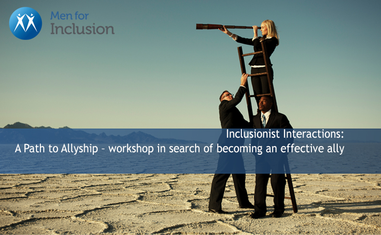 Inclusionist Interactions: A Path to Allyship – a brief workshop in search of becoming an effective ally