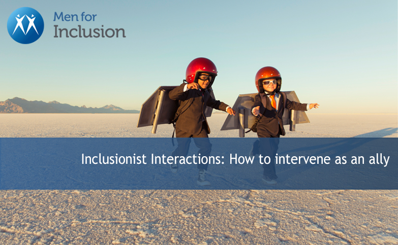 Inclusionist Interactions: How to intervene as an ally
