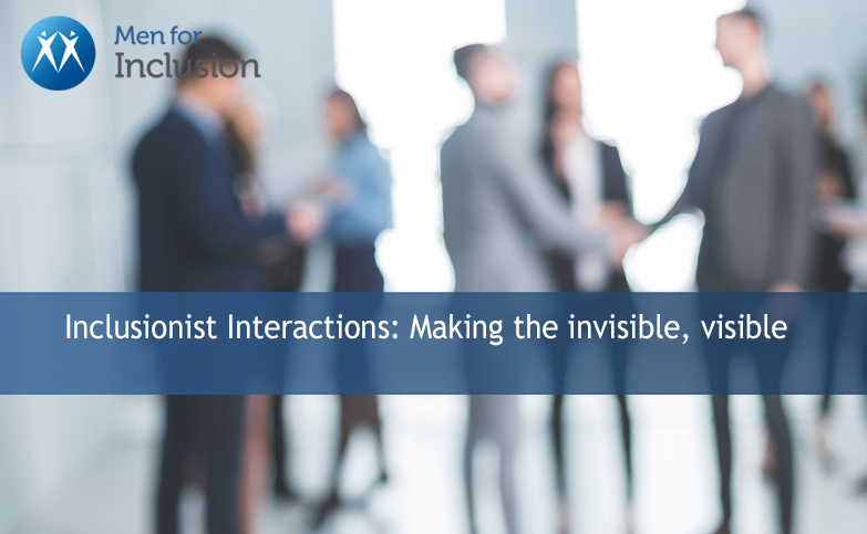 Inclusionist Interactions: Making the invisible, visible
