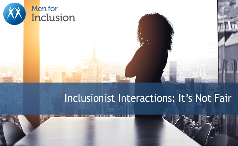 Inclusionist Interactions: It's Not Fair
