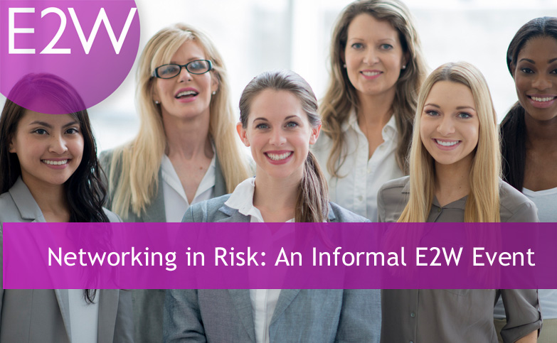 Working in Risk: An E2W Networking Event