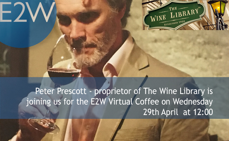 Virtual Coffee Break - with Peter Prescott, Wine Expert