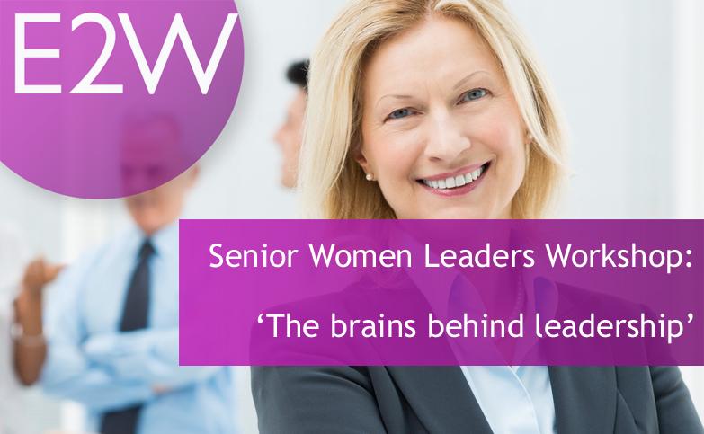 Senior Women Leaders Workshop: The Brains Behind Leadership